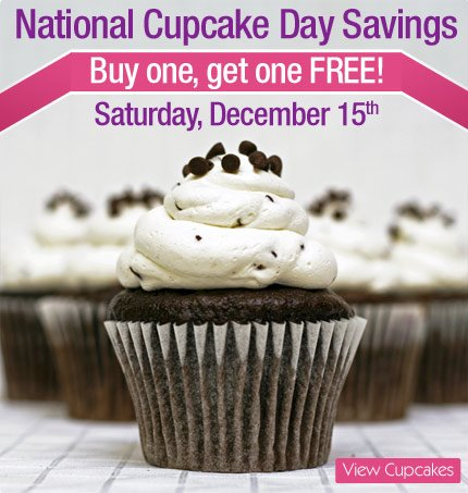 National Cupcake Day Sale, Buy one, get one free.