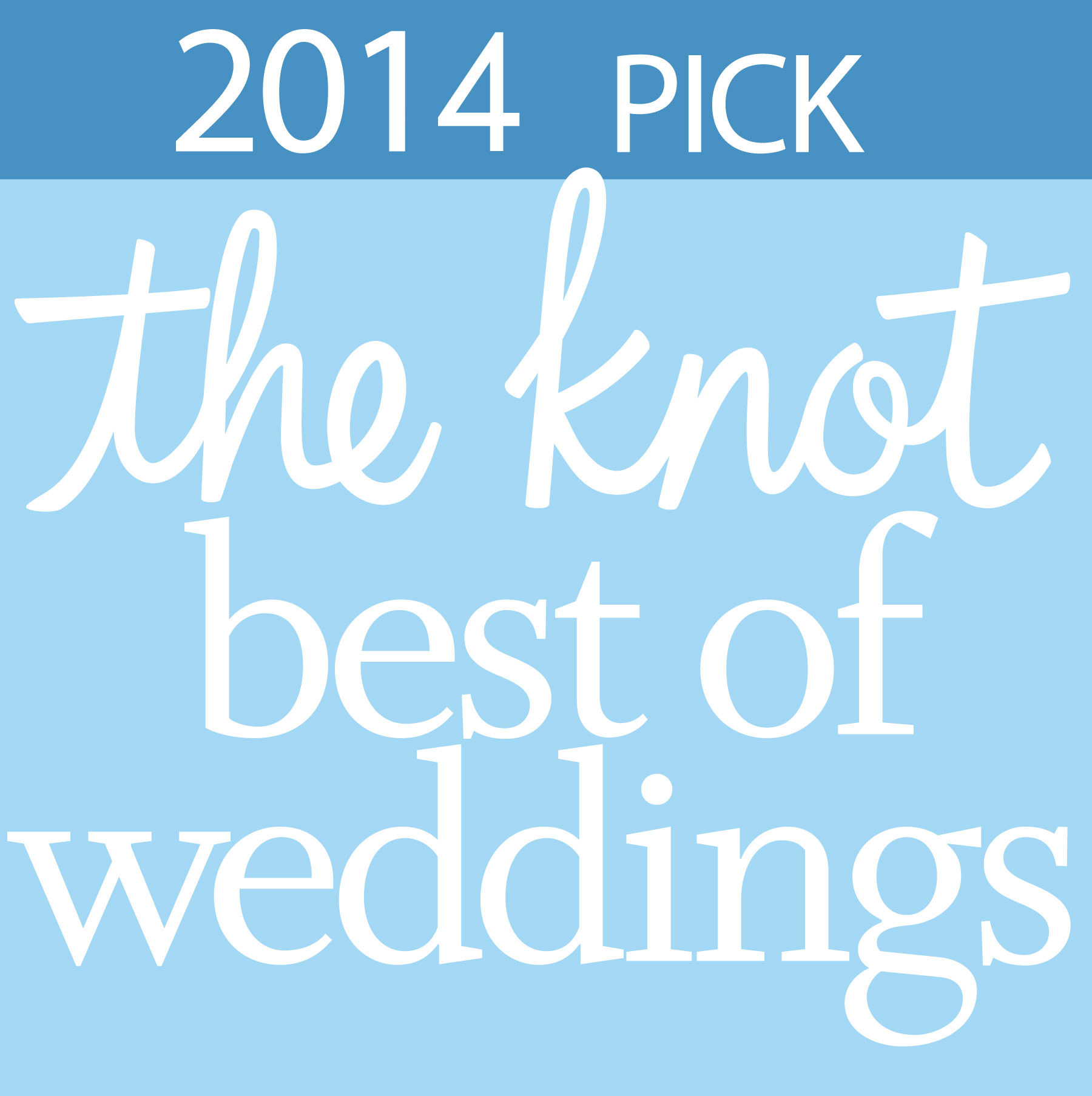 2014 Pick - Best of Weddings on The Knot